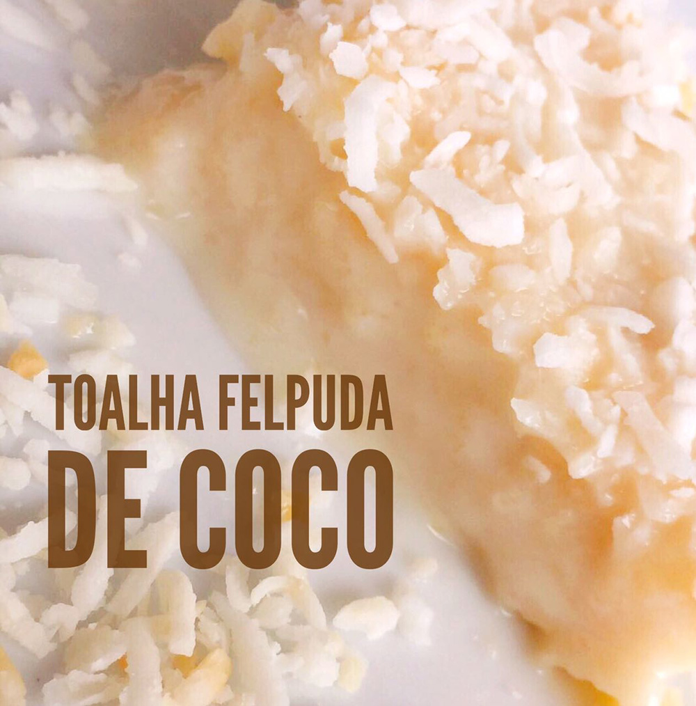 Bolo Toalha Felpuda de Coco Receitas da Margot